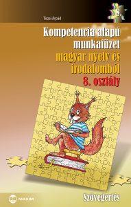 kompetencia alapu feladatgyujtemeny magyar nyelv es irodalom 8